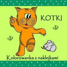 Love Books Kotki Kolorowanka z naklejkami Agnieszka Wileńska
