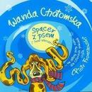 Agoy Spacer z psem i inne wiersze... (audiobook CD) - Wanda Chotomska
