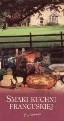 Exlibris Maria Romanowska, Sylwia Stadnik Smaki kuchni francuskiej