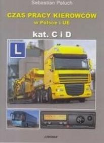 LiwonaCzas pracy kierowców w Polsce i UE Kategoria C i D - Sebastian Paluch