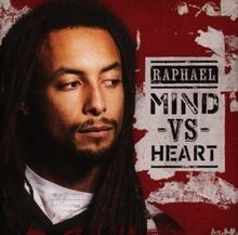 Mind VS Heart CD) RAPHAEL
