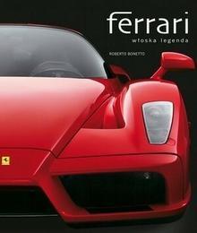 Olesiejuk Sp. z o.o. Ferrari. Włoska legenda - Roberto Bonetto