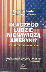 Dlaczego ludzie nienawidzą Ameryki? - Sardar Ziauddin, Davies Merryl Wyn