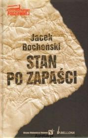 Bellona STAN PO ZAPAŚCI. KANON LITERATURY PODZIEMNEJ Bocheński Jacek 9788311116726