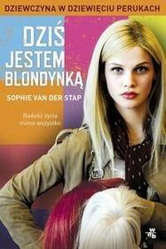 Foksal Sophie van der Stap Dziś jestem blondynką