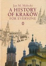 A History of Kraków for Everyone - Małecki