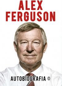 Wydawnictwo Literackie Autobiografia - Alex Ferguson
