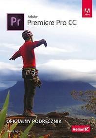 Helion Maxim Jago Adobe Premiere Pro CC. Oficjalny podręcznik