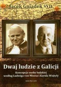 Fijorr Dwaj ludzie z Galicji - Gniadek Jacek