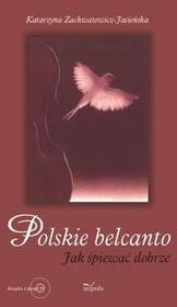 Impuls Polskie belcanto + CD - Katarzyna Zachwatowicz-Jasieńska