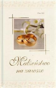 Wydawnictwo Diecezjalne Sandomierz Pius XII Małżeństwo na zawsze