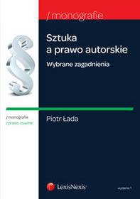LexisNexis Łada Piotr Sztuka a prawo autorskie