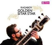 Golden Sitar Star CD) Ragaboy