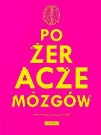 Fronda Warecki Wojciech, Warecki Marek Pożeracze mózgów