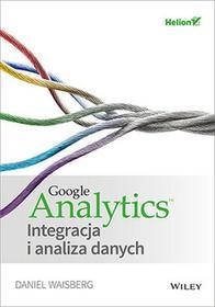 Waisberg Daniel, Watrak Andrzej Google analytics integracja i analiza danych / wysyłka w 24h