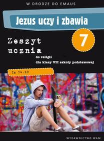 WAM Edukacja Jezus uczy i zbawia 1 zeszyt ucznia - Zbigniew Marek, Anna Walulik