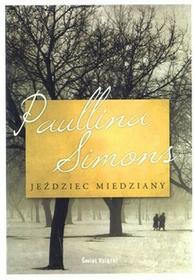 Świat Książki Paullina Simons Jeździec Miedziany
