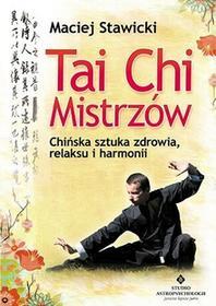Studio Astropsychologii Tai Chi Mistrzów - Maciej Stawicki