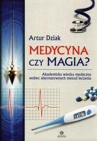 Harmonia Artur Dziak Medycyna czy magia?