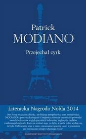 PIW Patrick Modiano Przejechał cyrk