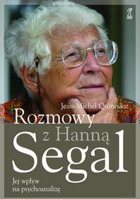 Segal Hanna, Quinodoz Jean-Michel Rozmowy z Hanną Segal