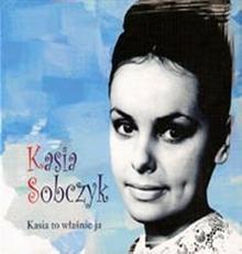 Kasia to w?a?nie ja CD Katarzyna Sobczyk