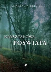 Poligraf Kryształowa poświata - Tristis Anastasia