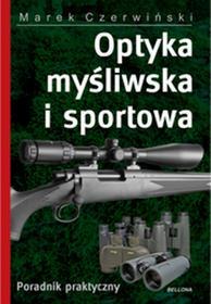 Bellona Marek Czerwiński Optyka myśliwska i sportowa