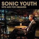 Universal Music Polska Hits Are For Squares CD) Sonic Youth