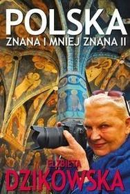 Bernardinum Polska znana i mniej znana. Część II - Elżbieta Dzikowska