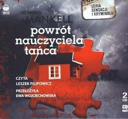 Powrót nauczyciela tańca (audiobook CD) - Henning Mankell