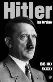 Rebis Ian Kershaw Hitler 1936-1941. Nemezis