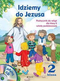 Jedność - Edukacja Idziemy do Jezusa 2 Podręcznik. Klasa 2 Szkoła podstawowa Religia + CD - Dariusz Kurpiński, Jerzy Snopek