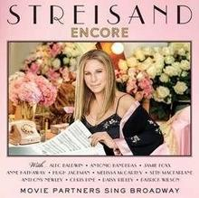 Barbra Streisand Encore Movie Partners Sing Broadway Deluxe Edition)