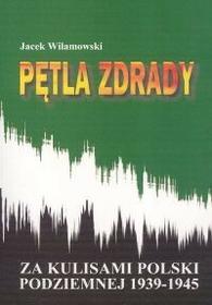Pętla zdrady - Jacek Wilamowski