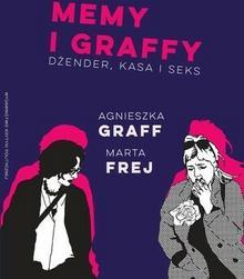 Wydawnictwo Krytyki Politycznej Memy i graffy - Agnieszka Graff, Frej Marta