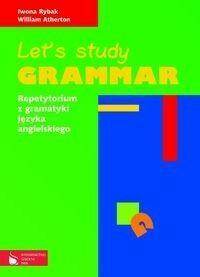 Rybak Iwona, Atherton William Let's study grammar Repetytorium z gramatyki języka angielskiego