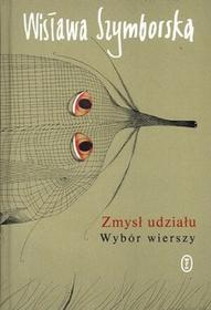 Wydawnictwo Literackie Wisława Szymborska Zmysł udziału. Wybór wierszy