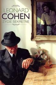 In Rock Leonard Cohen. Życie sekretne - Anthony Reynolds