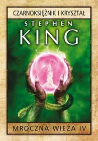 Albatros Stephen King Mroczna Wieża IV. Czarnoksiężnik i kryształ