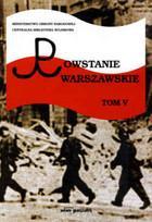 Powstanie Warszawskie 1944 Bibliografia Tom V Irena Sawicka