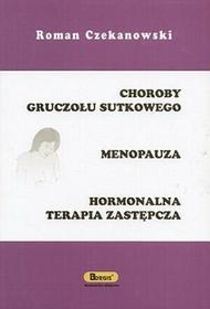 Choroby gruczołu sutkowego, Menopauza, Hormonalna terapia zastępcza - Roman Czekanowski