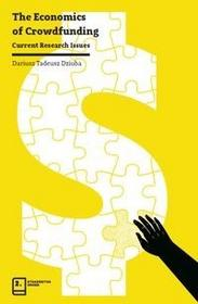 The Economics of Crowdfunding - Dziuba Dariusz Tadeusz