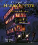 Harry Potter i więzień Azkabanu Wyd ilustrowane J.K Rowling