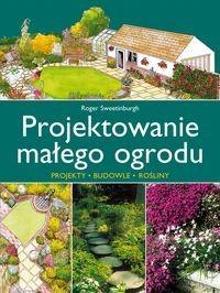 Sweetinburgh Roger Projektowanie małego ogrodu