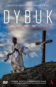 Agora Dybuk. Opowieść o nieważności świata + DVD - Krzysztof Kopczyński