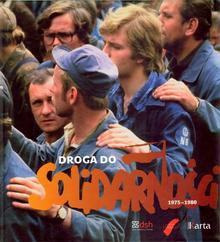 Droga do Solidarności 19751980