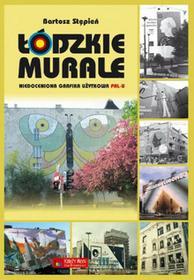 Księży Młyn Łódzkie murale Niedoceniona grafika użytkowa PRL-u Księży Młyn