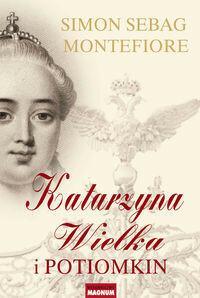 Magnum Katarzyna Wielka i Potiomkin - Simon Sebag Montefiore