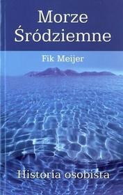 Meijer Fik Morze śródziemne historia osobista / wysyłka w 24h
